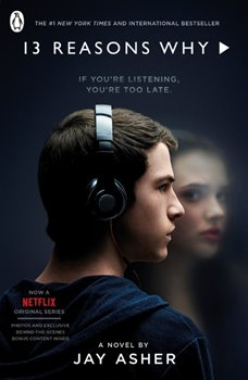 Thirteen Reasons Why TV Tie-in - Jay Asher