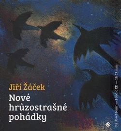 Nové hrůzostrašné pohádky, CD - Jiří Žáček