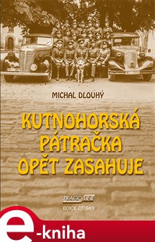 Kutnohorská pátračka opět zasahuje - Michal Dlouhý e-kniha