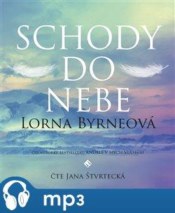 Schody do nebe, mp3 - Lorna Byrneová