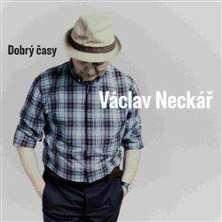 Dobrý časy - Václav Neckář CD