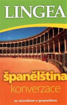 Španělština - konverzace. se slovníkem a gramatikou
