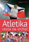 Obálka knihy Atletika cesta na vrchol