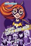Obálka knihy Batgirl na Super Hero High