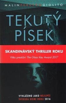 Tekutý písek - Malin Persson Giolito