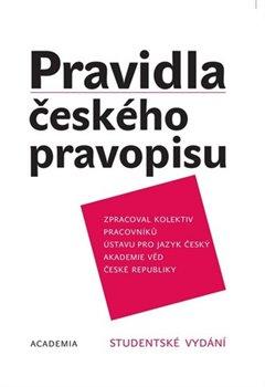 Pravidla českého pravopisu. Studentské vydání - kolektiv autorů
