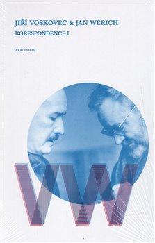 Korespondence I - Jan Werich, Jiří Voskovec