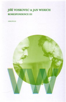 Korespondence III - Jan Werich, Jiří Voskovec
