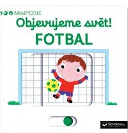 Objevujeme svět! Fotbal. MiniPEDIE