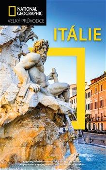 Itálie. Velký průvodce National Geographic - Tim Jepson