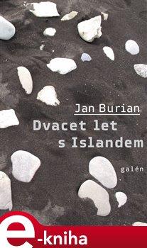 Dvacet let s Islandem - Jan Burian e-kniha