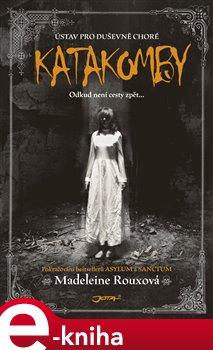 Katakomby - Madeleine Rouxová e-kniha