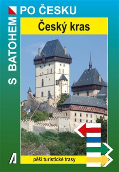 Český kras. S batohem po česku - Jiří Zeman