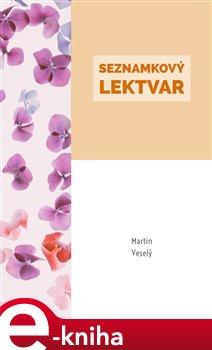 Seznamkový lektvar - Martin Veselý e-kniha