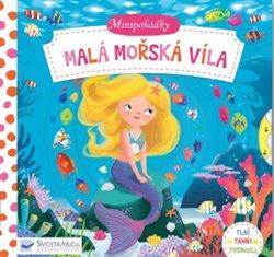 Minipohádky - Malá mořská víla. Tlač, táhni, posouvej