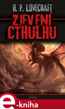 Zjevení Cthulhu - Howard Phillips Lovecraft e-kniha