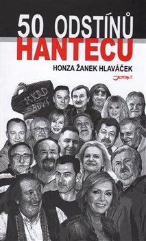 50 odstínů hantecu - Honza Žanek Hlaváček