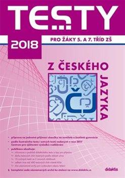 Testy 2018 z českého jazyka pro žáky 5. a 7. tříd ZŠ - kol.