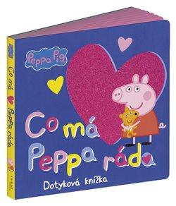 Peppa Pig - Co má Peppa ráda. Dotyková knížka - kolektiv