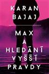 Obálka knihy Max a hledání vyšší pravdy