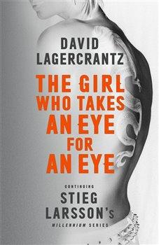 Obálka titulu The Girl Who Takes an Eye for an Eye (Millenium series 5)
