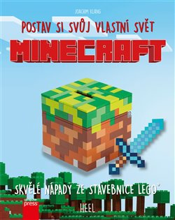 Minecraft: postav si svůj vlastní svět. Skvělé nápady ze stavebnice Lego - Joachim Klang