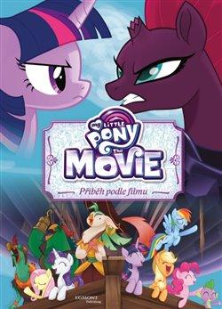 My Little Pony film - Příběh podle filmu - kolektiv