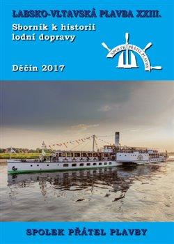 Labsko-vltavská plavba XXIII. Sborník k historii lodní dopravy