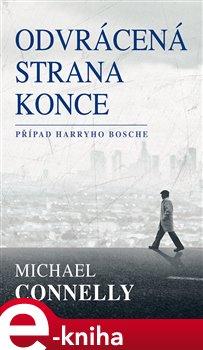 Odvrácená strana konce - Michael Connelly e-kniha