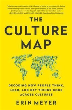 The Culture Map, Decoding How people Think… - Erin Meyer