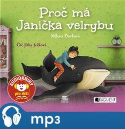 Proč má Janička velrybu, mp3 - Milena Durková