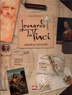 Leonardo da Vinci. Geniální vizionář - Gérard Denizeau