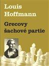 Obálka knihy Grecovy šachové partie