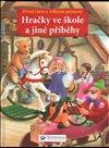 Obálka knihy Hračky ve škole a jiné příběhy