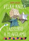 Obálka knihy Velká kniha labyrintů a hlavolamů
