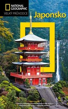 Japonsko. Velký průvodce National Geographic - Nicholas Bornoff, Perrin Lindelauf