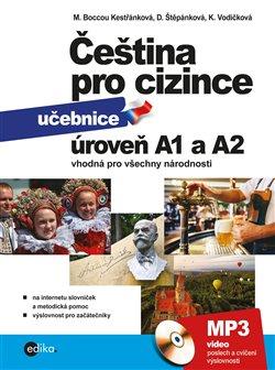 Čeština pro cizince A1 a A2. učebnice a cvičebnice - Jitka Veroňková, Marie Boccou Kestřánková, Kateřina Vodičková, Dagmar Štěpánková
