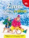 Obálka knihy Zimní výlety s dětmi