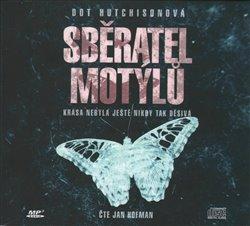 Sběratel motýlů, CD - Dot Hutchison