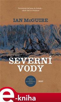 Severní vody - Ian McGuire e-kniha