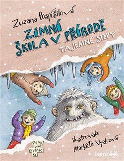 Zimní škola v přírodě. Tajemné stopy - Zuzana Pospíšilová