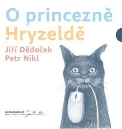 O princezně Hryzeldě - Jiří Dědeček