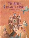 Obálka knihy Příběhy z hradů a zámků
