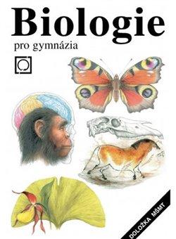 Biologie pro gymnázia - Vladimír Zicháček, Jan Jelínek