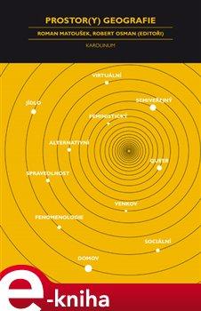 Prostory geografie - Robert Osman, Roman Matoušek e-kniha