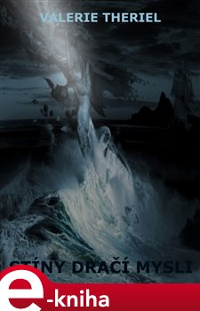 Stíny dračí mysli - Valerie Theriel e-kniha