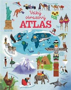 Velký obrazový atlas světa - Emily Bone
