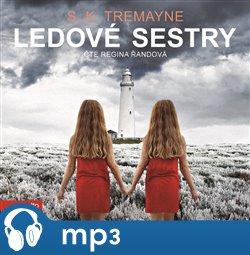 Ledové sestry, mp3 - S. K. Tremayne