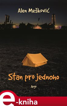 Stan pro jednoho - Alen Mešković e-kniha