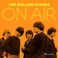 On air. Live from the BBC - Rolling Stones